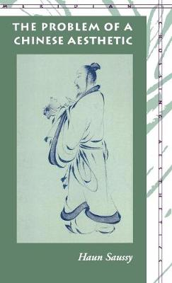 The Problem of a Chinese Aesthetic - Meridian: Crossing Aesthetics (Hardback)
