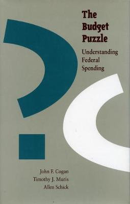The Budget Puzzle: Understanding Federal Spending (Hardback)