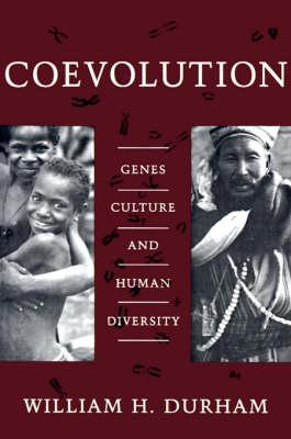 Coevolution: Genes, Culture, and Human Diversity (Paperback)
