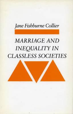 Marriage and Inequality in Classless Societies (Paperback)