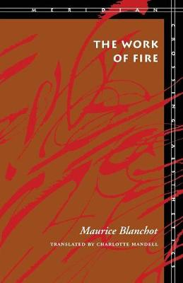 The Work of Fire - Meridian: Crossing Aesthetics (Paperback)