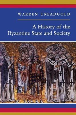 A History of the Byzantine State and Society (Paperback)