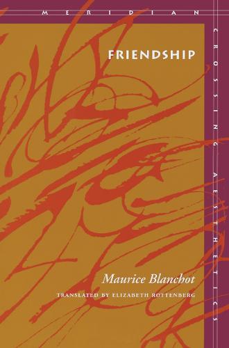 Friendship - Meridian: Crossing Aesthetics (Paperback)