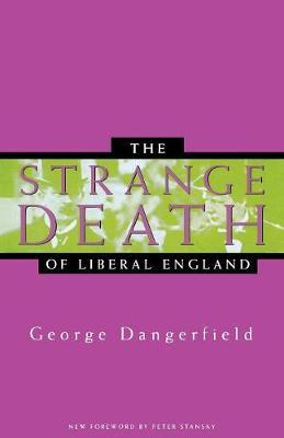 The Strange Death of Liberal England (Paperback)