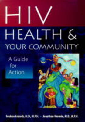 HIV and Community Health Workers: A Guide for Action (Paperback)