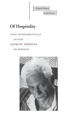 Of Hospitality - Cultural Memory in the Present (Hardback)