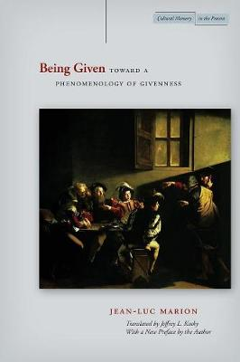 Being Given: Toward a Phenomenology of Givenness - Cultural Memory in the Present (Paperback)