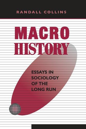 Macrohistory: Essays in Sociology of the Long Run (Paperback)
