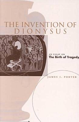 The Invention of Dionysus (Paperback)