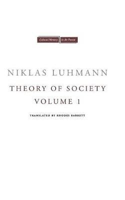 Theory of Society, Volume 1 - Cultural Memory in the Present (Hardback)