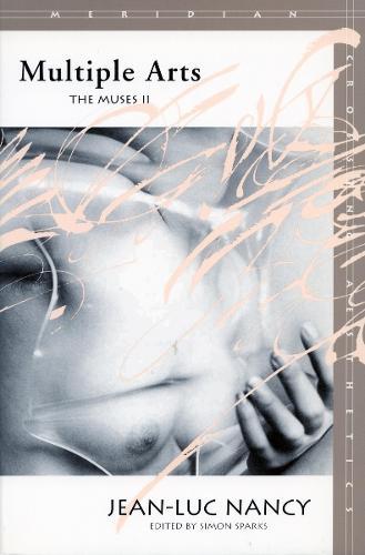Multiple Arts: The Muses II - Meridian: Crossing Aesthetics (Hardback)