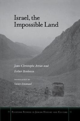 Israel, the Impossible Land - Stanford Studies in Jewish History and Culture (Paperback)