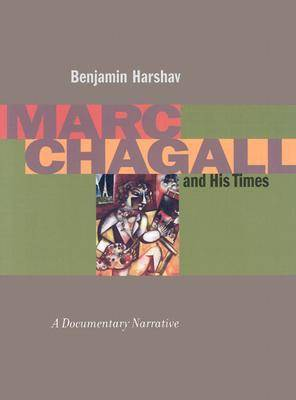 Marc Chagall and His Times: A Documentary Narrative - Contraversions: Jews and Other Differences (Hardback)