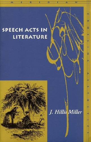 Speech Acts in Literature - Meridian: Crossing Aesthetics (Paperback)