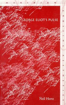 George Eliot's Pulse - Meridian: Crossing Aesthetics (Hardback)
