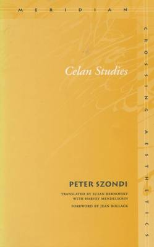 Celan Studies - Meridian: Crossing Aesthetics (Hardback)