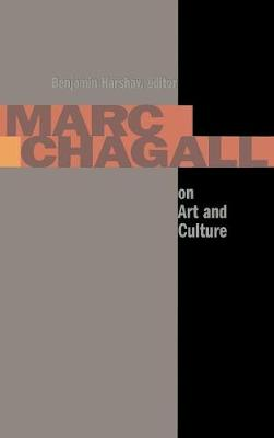Marc Chagall on Art and Culture - Contraversions: Jews and Other Differences (Hardback)