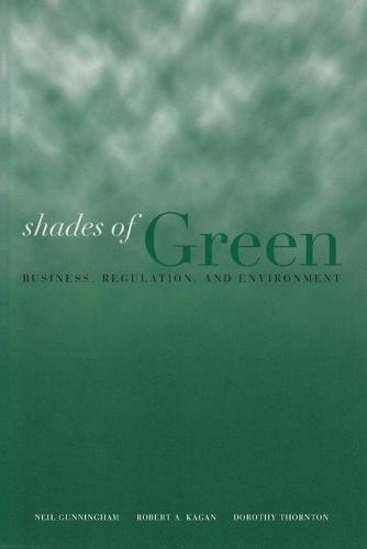 Shades of Green: Business, Regulation, and Environment (Paperback)