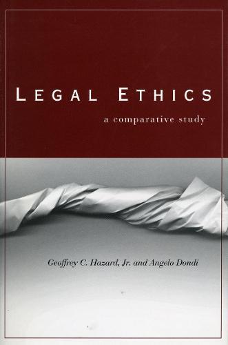 Legal Ethics: A Comparative Study (Hardback)