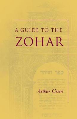 A Guide to the Zohar - The Zohar: Pritzker Edition (Paperback)