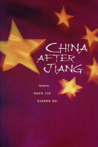 China after Jiang (Hardback)
