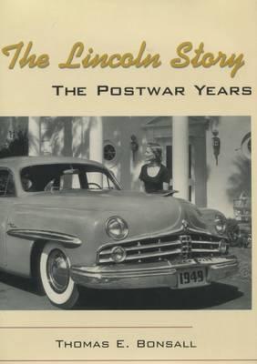 The Lincoln Story: The Postwar Years (Hardback)