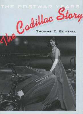 The Cadillac Story: The Postwar Years (Hardback)