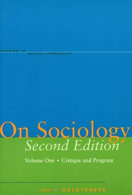 On Sociology Second Edition Volume One: Critique and Program - Studies in Social Inequality (Hardback)