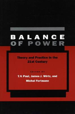 Balance of Power: Theory and Practice in the 21st Century (Hardback)