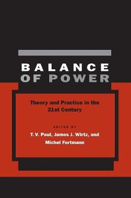 Balance of Power: Theory and Practice in the 21st Century (Paperback)