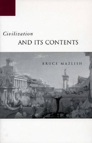 Civilization and Its Contents (Hardback)