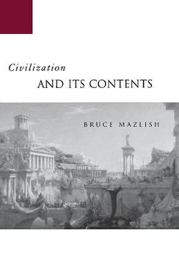 Civilization and Its Contents (Paperback)