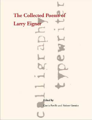 The Collected Poems of Larry Eigner, Volumes 1-4 (Hardback)