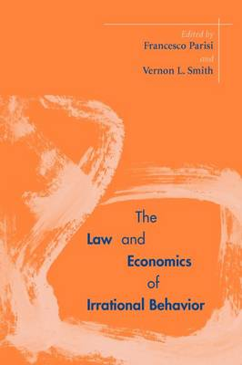 The Law and Economics of Irrational Behavior (Paperback)