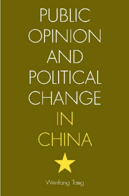 Public Opinion and Political Change in China (Hardback)