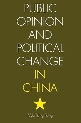 Public Opinion and Political Change in China (Paperback)