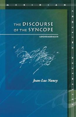 The Discourse of the Syncope: Logodaedalus - Meridian: Crossing Aesthetics (Paperback)