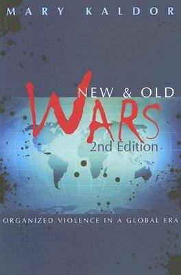 New and Old Wars: Organized Violence in a Global Era (Paperback)