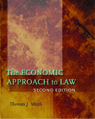 The Economic Approach to Law, Second Edition (Hardback)