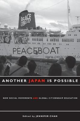 Another Japan Is Possible: New Social Movements and Global Citizenship Education (Paperback)