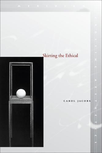 Skirting the Ethical - Meridian: Crossing Aesthetics (Hardback)