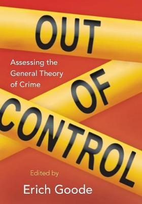 Out of Control: Assessing the General Theory of Crime (Paperback)