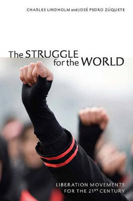 The Struggle for the World: Liberation Movements for the 21st Century (Hardback)