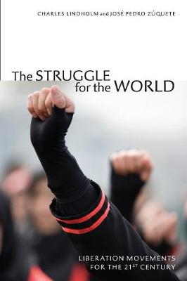 The Struggle for the World: Liberation Movements for the 21st Century (Paperback)