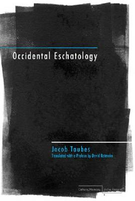 Occidental Eschatology - Cultural Memory in the Present (Hardback)