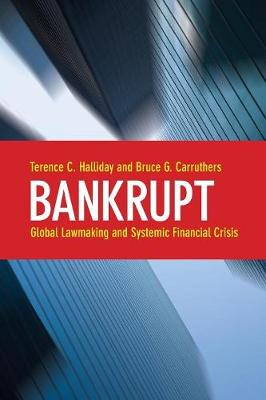 Bankrupt: Global Lawmaking and Systemic Financial Crisis (Paperback)