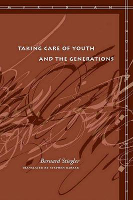 Taking Care of Youth and the Generations - Meridian: Crossing Aesthetics (Hardback)