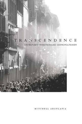 Transcendence: On Self-Determination and Cosmopolitanism (Hardback)