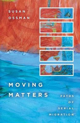 Moving Matters: Paths of Serial Migration (Paperback)