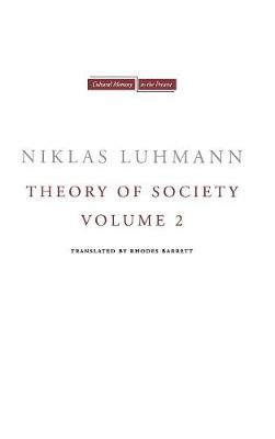 Theory of Society, Volume 2 - Cultural Memory in the Present (Hardback)